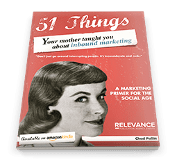 51 Things Your Mother Taught You About Inbound Marketing