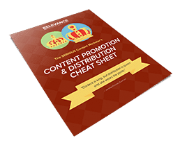 Content Promotion & Distribution Cheat Sheet