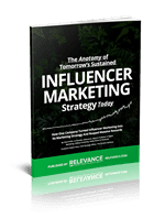 The Anatomy of Tomorrow's Sustained INFLUENCER MARKETING Strategy Today