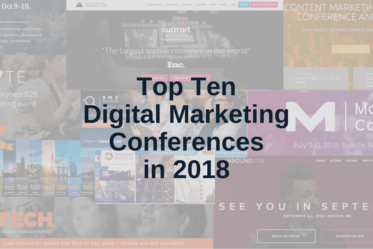 10 Must-Attend Digital Marketing Conferences in 2018