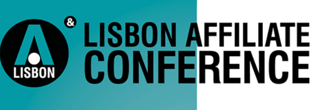 Lisbon Affiliate Conference – 2018