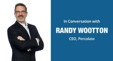 """The Function of Marketing has Shifted"" In Conversation with Randy Wootton, CEO of Percolate"