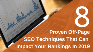 8 Proven Off-Page SEO Techniques That Can Impact your Rankings In 2019